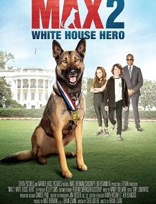 Max 2 White House Hero (2017)