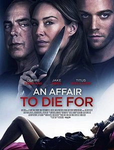 An Affair To Die For 2018