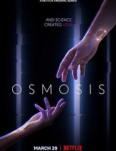Osmosis S01E01