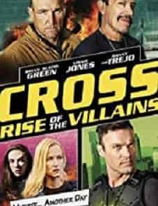 Cross-Rise-of-the-Villains-2019-Afdah