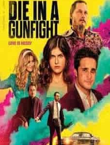 Die_in_a_Gunfight