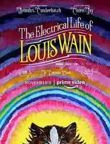 The Electrical Life of Louis Wain 2021